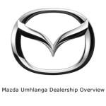 mazda umhlanga dealership overview